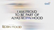 Alyas Robin Hood: I am proud to be part of 'Alyas Robin Hood'