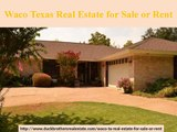 Best Waco TexasReal Estate for Sale or Rent