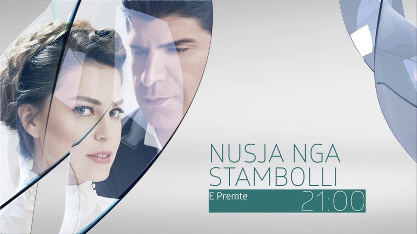 Nusja nga Stambolli|Parashikime|Episodi 19