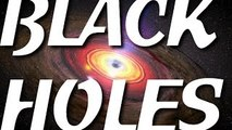Astronomy and Space Videos: Black Holes Documentary - Nasa Black Hole Special