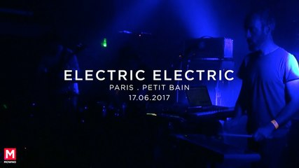 ELECTRIC ELECTRIC - Mind Your Head #18 - Live in Paris