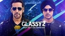 New Punjabi Songs - Ashok Masti Glassy 2 - HD(Full Song) - Ft. Kuwar Virk - Latest Punjabi Songs - PK hungama mASTI Official Channel