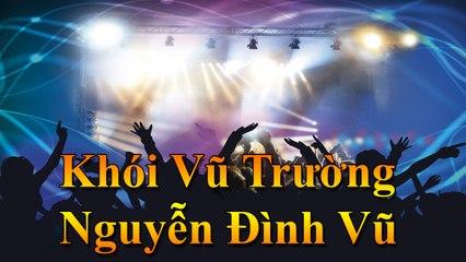 Karaoke - Nhạc trẻ remix : Khói Vũ Trường - Nguyễn Đình Vũ [ TOP NCM ]