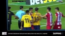 Antoine Griezmann expulsé pour simulation puis insulte à l'arbitre (vidéo)