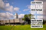Avant première à Saint-Dizier du film Petit Paysan d'Hubert Charuel au Ciné-Quai en Haute-Marne.  Reportage sur VincennesTV.fr.