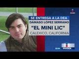 El 'Mini Lic', Dámaso López Serrano, se entregó a la DEA | Noticias con Ciro Gómez Leyva