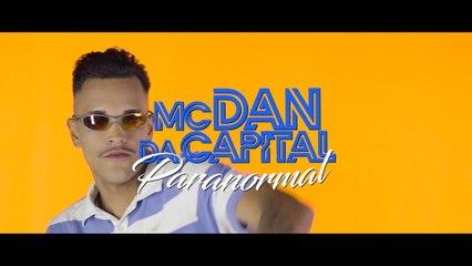 MC Dan Da Capital - Paranormal