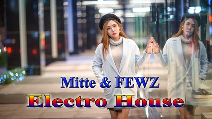 Top NCM[ Electro House] : Mitte - Candy ll FEWZ - Embers To Dust