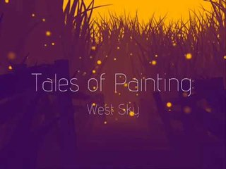 Tales of Painting: West Sky