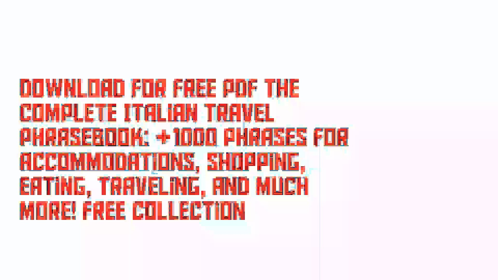 Download For Free PDF The Complete Italian Travel Phrasebook: +1000 Phrases for Accommodations, Shop