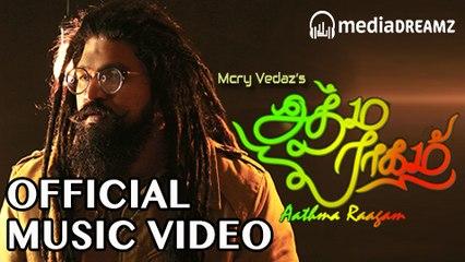 Aathma Raagam - Official Music Video | Mcry Vedaz | Selvakumar Danapallan | MediaDreamz