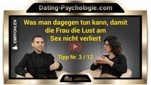 Was tun damit die Frau die Lust am Sex nicht verliert (Frau Dr. Wagner's Top Tipp Nr. 3)