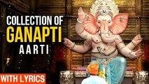 Ganapti Aarti Sangrah With Lyrics | Collection Of Aartis In Marathi | Devotional Marathi Song 2017