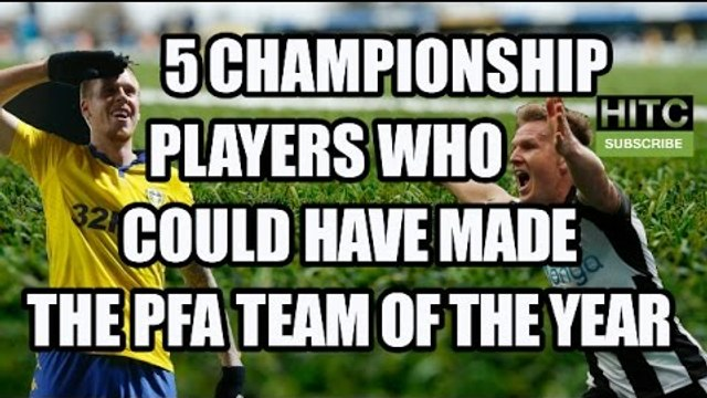 5 Championship Players Who Could Have Made The PFA Team Of The Year