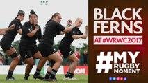 Black Ferns take #WRWC2017 by storm | #MyRugbyMoment