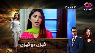 Ghari Do Ghari - Episode 21 Aplus Drama