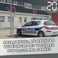 #AlloMichel, le hashtag qui épingle les voitures de police mal garées