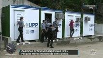 Pesquisa mostra insatisfação de moradores com UPPs