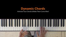Dynamic Chords: SIMPLE tricks to make your piano chords come alive!