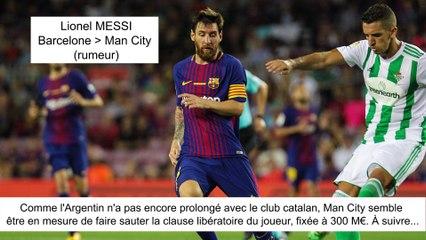 JT du Mercato (23/08/17) : Messi vers Man City, Dembélé vers Barcelone, Aurier à Tottenham...