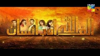 Alif Allah Aur Insaan Episode 18 HUM TV Drama - 22 August 2017