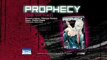 Prophecy the Copycat ! bande annonce