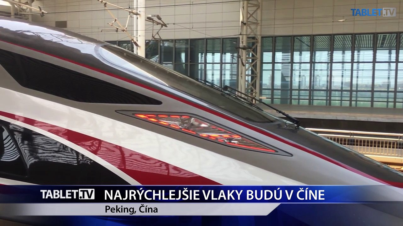 Najrýchlejšie vlaky budú čoskoro jazdiť v Číne