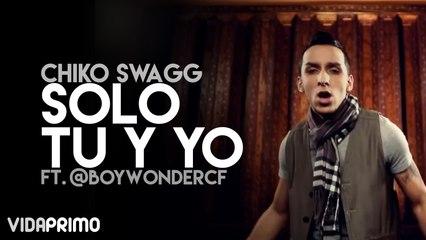 Chiko Swagg - Solo Tu y Yo