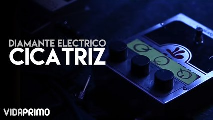 Diamante Electrico - Cicatríz