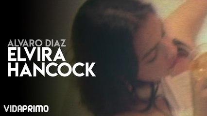 Alvaro Díaz - Elvira Hancock