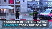 Concert in Rotterdam canceled due to possible threat