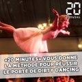«20 Minutes» vous donne la méthode pour réussir le fameux porté de «Dirty Dancing»