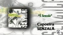 Mestre Peixinho & Grupo de Capoeira Senzala - É Senzala