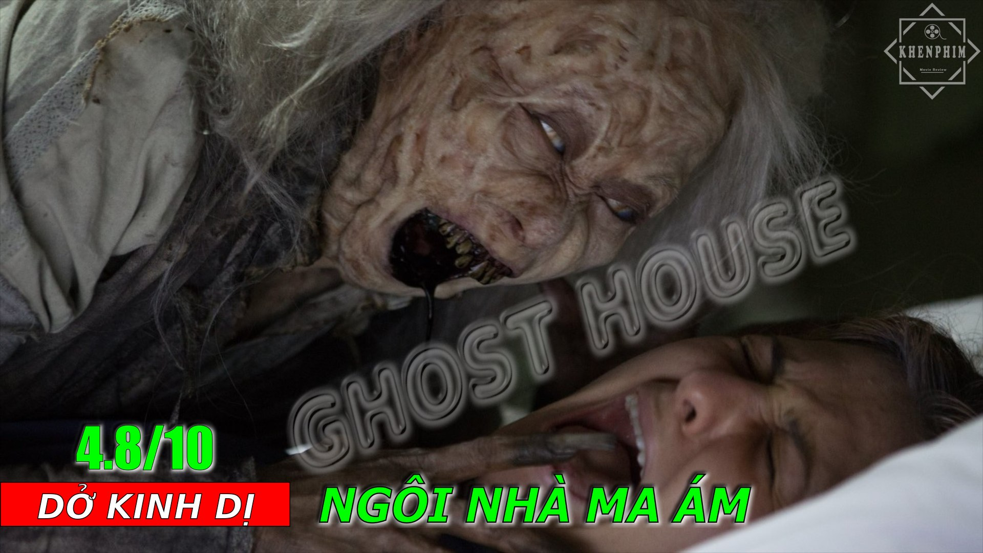 Review phim Ghost House (Ngôi Nhà Ma Ám) - cú lừa mới đến từ các rạp phim