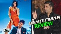 Mentor Karan Johar REVIEWS Sidharth's 'A Gentleman'