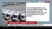 Başbakan Yıldırım: 2002'de ülkede sadece 481 ambulans vardı, şimdi 5060 ambulans var
