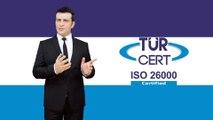 ISO 26000 Sosyal Sorumluluk Yönetim Sistemi - TÜRCERT