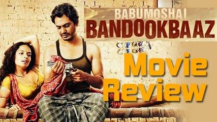 Babumoshai Bandookbaaz Movie Review | Nawazuddin Siddiqui