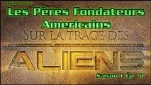 Sur la Trace des Aliens - Les pères fondateurs américains