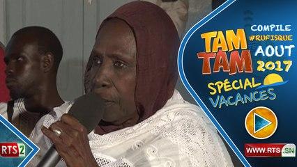 TAM TAM RTS2 COMPILE DE RUFISQUE AOUT 2017