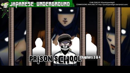 JAPANESE UNDERGROUND - Series 2 :: Ep. 20 - Prison School Chapters 3 & 4