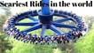 MOST SCARIEST RIDES IN THE WORLD | DANGEROUS RIDES