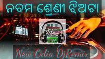 Odia dj song Nabama sreni Jhiata dj new odia album DJ all DJ remix video odia new album DJ song remix