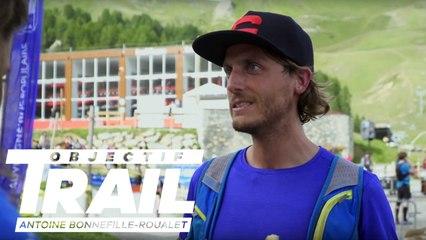 Objectif Trail: Antoine Bonnefille-Roualet - Episode 04