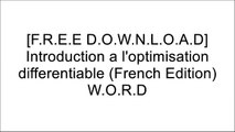 [ONgfA.Free Download] Introduction a l'optimisation differentiable (French Edition) by PRESSES POLYTECHNIQUES ROMANDES PPT