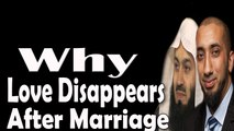 What Keeps Marriage Alive –Mufti Menk and Nouman Ali khan Important Tips