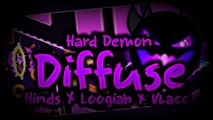 [EPIC HARD DEMON]   'DIFFUSE' 100% COMPLETE By Hinds & Loogiah!   Geometry Dash [2.1] - Dorami