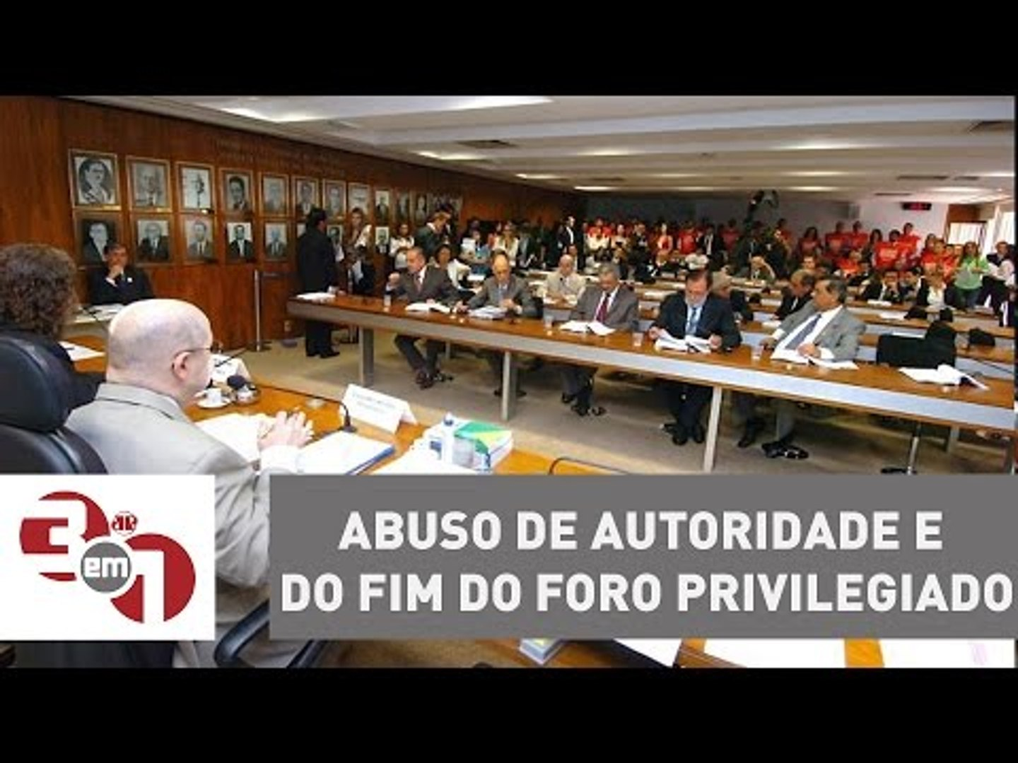 CCJ do Senado aprova projetos do Abuso de Autoridade e do fim do Foro Privilegiado