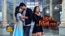 DIL Se DIL Tak - 29 August 2017 _ Upcoming Twist in DIL Se DIL Tak _ Colors Tv