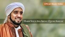 Habib Syech Bin Abdul Qodir Assegaf - Ya Rosulullah Salamun Alaik (Official Music Video)